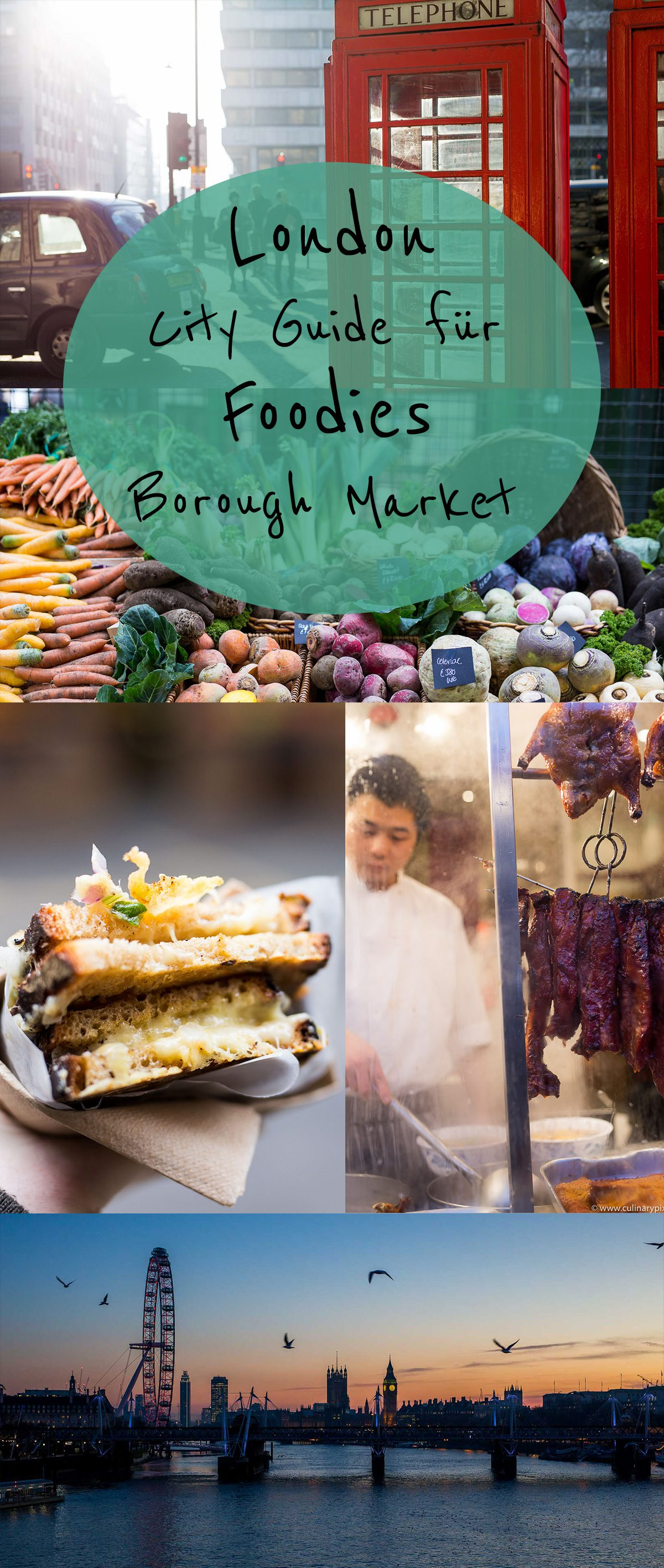 London City Guide für Foodies inkl. Borough Market